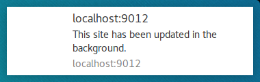 Example Chrome Notification for 'This site has been updated in the background'