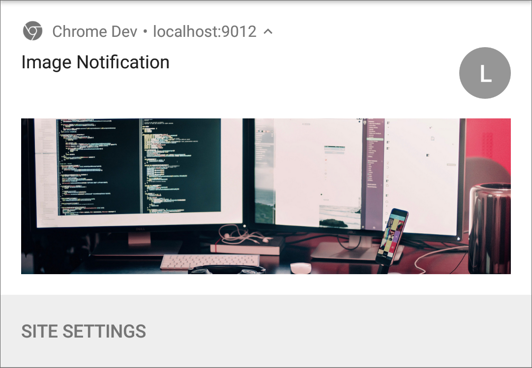 Notification with Image on Chrome for Android.